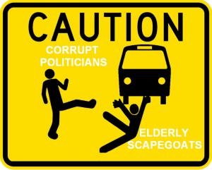corrupt politicians throw elderly scapegoats under the bus